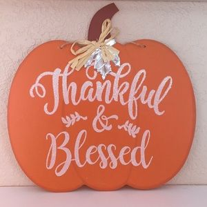 Other - 🍁 THANKFUL & BLESSED Sign - NWT